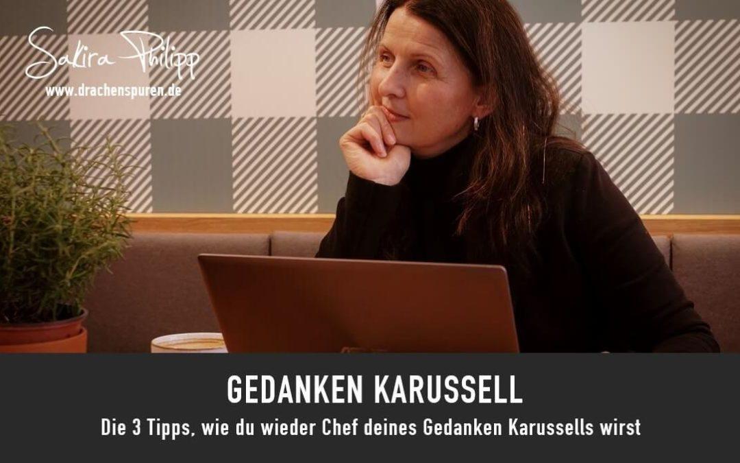 Gedanken Karusell // Drachenspuren - Sakira Philipp
