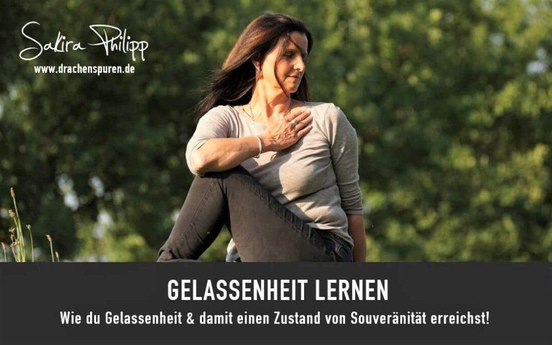 GELASSENHEIT LERNEN