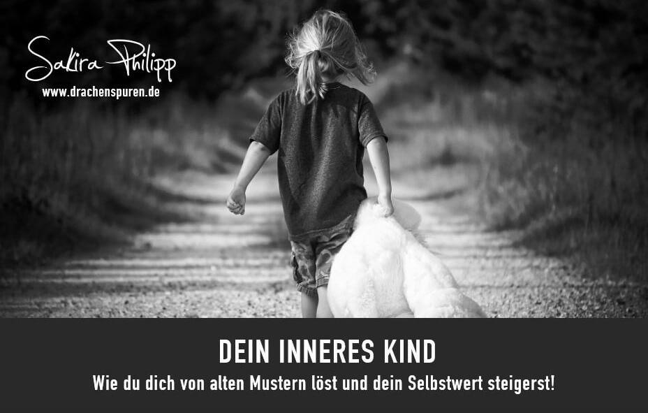 Dein inneres Kind // Sakira Philipp - Drachenspuren