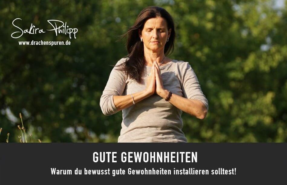 Gute Gewohnheiten // Sakira Philipp - Drachenspuren