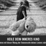 Heile dein inneres Kind // Sakira Philipp - Drachenspuren