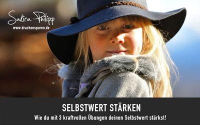 SELBSTWERT STÄRKEN
