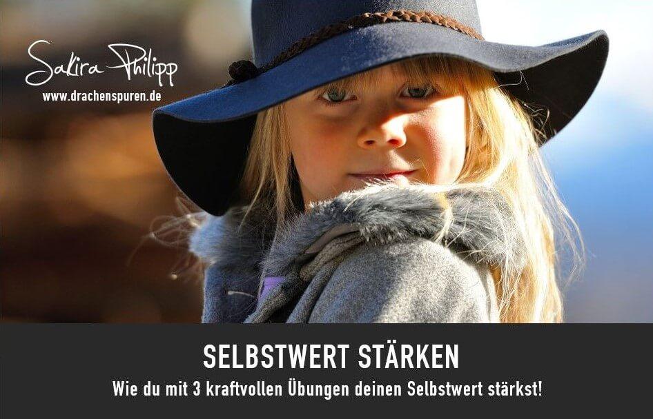 Selbstwert stärken // Sakira Philipp - Drachenspuren