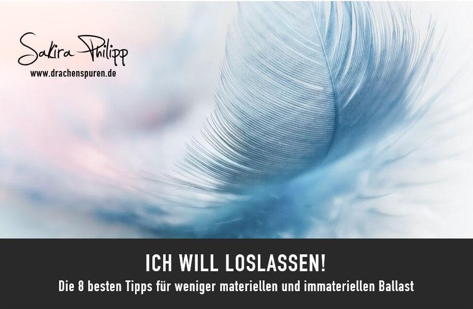 Loslassen // Drachenspuren - Sakira Philipp